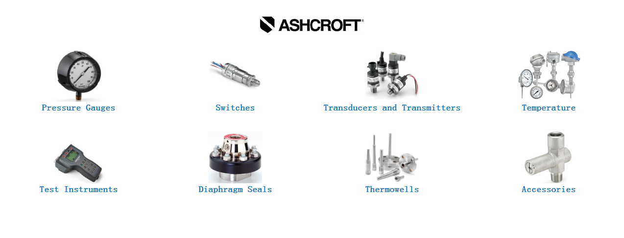 Ashcroft and Weksler 工业(压力和温度)仪表Pressure & Temperature Instruments