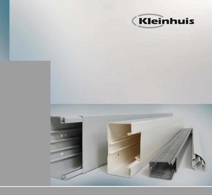 Kleinhuis PVC电缆线槽系统PVC CABLE Trunking SYSTEMS